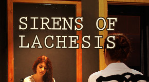 """Sirens of Lachesis"": A New Play at Bilkent"