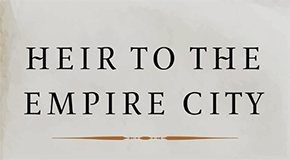 "Edward Kohn's ""Heir to the Empire City"" Published"