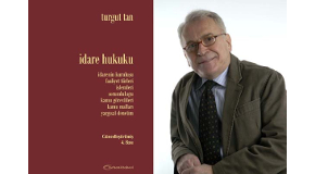 "New Edition of Turgut Tan's ""Administrative Law"""