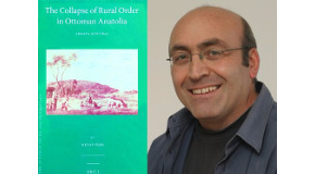 "Oktay Özel's New Book Explores ""The Collapse of Rural Order in Ottoman Anatolia"""