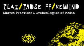 """Play/Pause, FF/Rewind"" Workshop and Symposium at Bilkent"