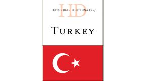 "Fourth Edition of ""Historical Dictionary of Turkey"" by Metin Heper Published"