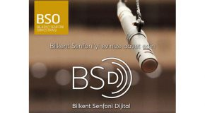 Bringing the BSO to You: Bilkent Symphony Digital