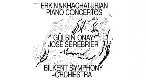 Erkin and Khachaturian Piano Concertos Brought Together on New CD by the BSO